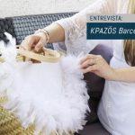 KPAZÖS Barcelona, una artesanía única y renovada